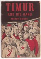 TIMUR AND HIS GANG BY ARKADY GAIDAR 1943